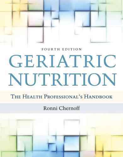 Geriatric Nutrition By Chernoff, Ronni