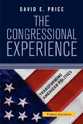 The Congressional Experience By Price, David E.