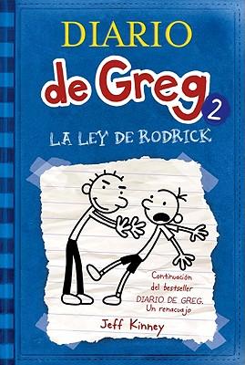 La Ley De Rodrick/ Rodrick Rules By Kinney, Jeff